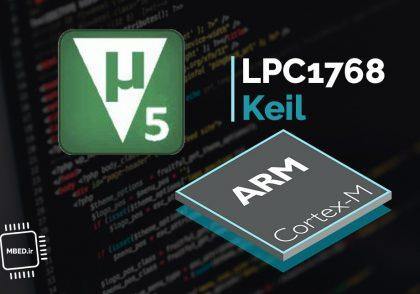 ایجاد پروژه در Keil برای LPC1768